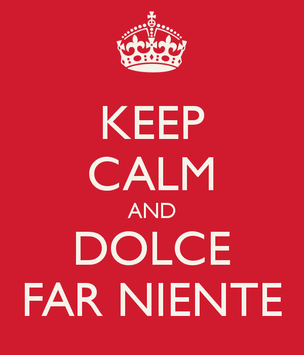 keep-calm-and-dolce-far-niente-3